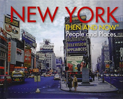 - New York Then and Now® People and Places