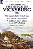 img - for Two Views of the Siege of Vicksburg, 1863 book / textbook / text book