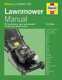 lawnmower manual haynes home garden george milne andrew shanks rh amazon com Home Depot Lawn Mower Manual Manual Push Lawn Mowers