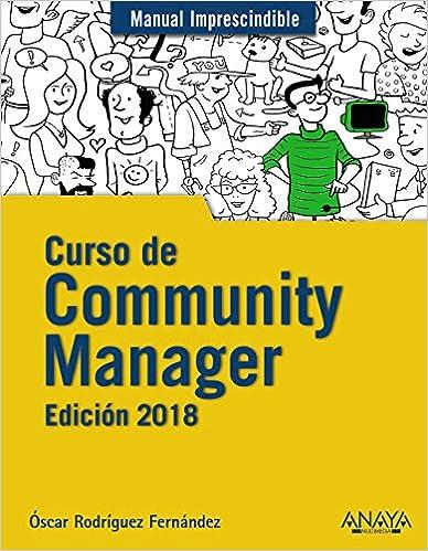 Book Curso de Community Manager. Edici?n 2018