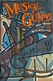 Musical Gumbo, Grace Lichtenstein and Laura Dankner, 0393034682