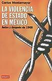 La Violencia de Estado en Mexico, Carlos Montemayor, 6074298246