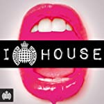 I Love House - Ministry of Sound [Exp...
