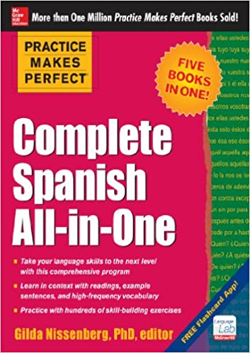 Practice Makes Perfect: Complete Spanish All-in-One Kindle Edition