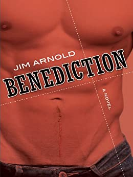 Benediction by [Arnold, Jim]