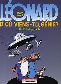 Léonard, Tome 25 : D'où viens-tu, génie ? par de Groot