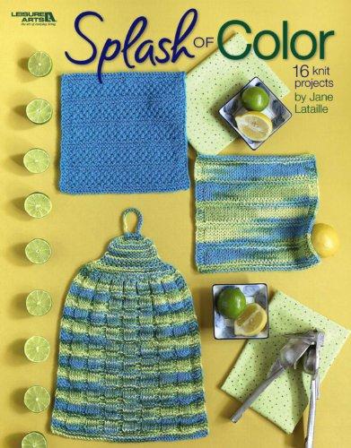 Splash Of Color Dishcloth Sets To Knit  (Leisure Arts #4498) Color Dishcloth Sets