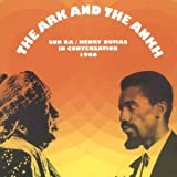 The Ark and the Ankh(Sun Ra/Henry Dumas)
