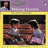 Making Friends (Mr. Rogers)