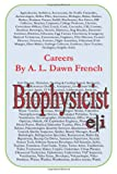 Careers: Biophysicist, A. L. French, 1499394616