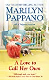 A Love to Call Her Own, Marilyn Pappano, 1455520098