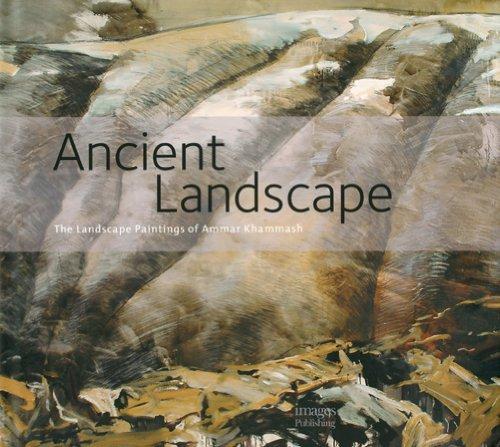 Download Ancient Landscape: The Landscape Paintings of Ammar Khammash PDF