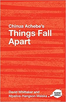 Book Chinua Achebe's Things Fall Apart: A Routledge Study Guide: A Routledge Guide (Routledge Guides to Literature) by David Whittaker (30-Nov-2007)
