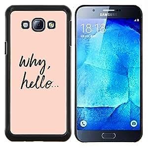 Caucho caso de Shell duro de la cubierta de accesorios de protección BY RAYDREAMMM - Samsung Galaxy A8 A8000 - qué chica hola texto lindo melocotón inteligente