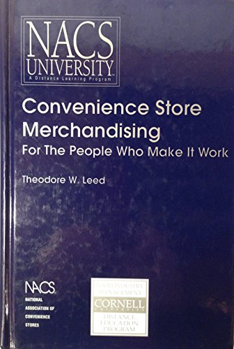 Convenience Store Merchandising: For the People Who Make It Work