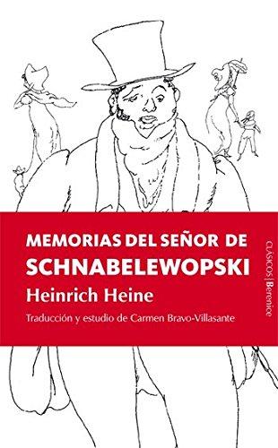 Memorias del senor Schnabelewopski / Memories of Mr. Schnabelewopski (Spanish Edition)