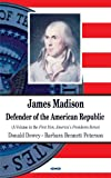 James Madison, Donald Dewey and Barbara Bennett Peterson, 1604568585