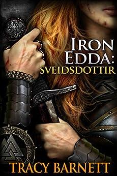 Iron Edda: Sveidsdottir by [Barnett, Tracy]