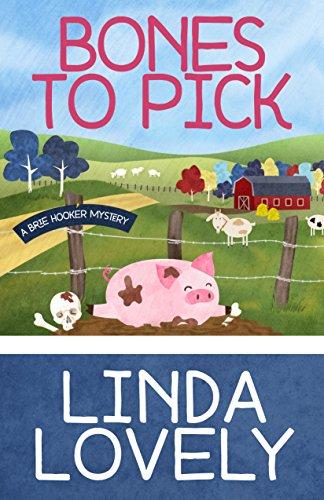 Bones To Pick by Linda Lovely