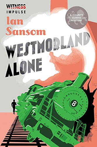 Westmorland Alone (A County Guides Mystery Book 3)