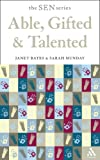 Able Gifted and Talented, Bates, Janet and Munday, Sarah, 0826478379