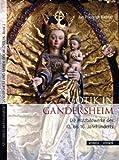 Gotik in Gandersheim : Die Holzbildwerke des 13. bis 16. Jahrhunderts, Richter, Jan Friedrich, 3795422280