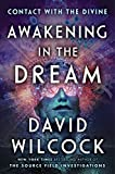#2: Awakening in the Dream: Contact with the Divine