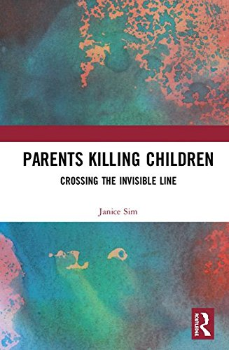 Parents Killing Children: Crossing the Invisible Line
