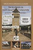 Image de Sur le chemin de Saint-Jacques de Compostelle (French Edition)