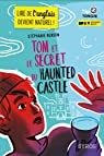 Tom et le secret du Haunted Castle par Benson