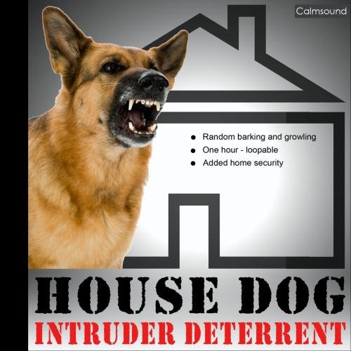 House Dog - Barking and Growling Sounds for Added Home Security - Motion Sensor Barking