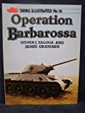 Operation Barbarossa, Steven J. Zaloga and James Grandsen, 0853687021