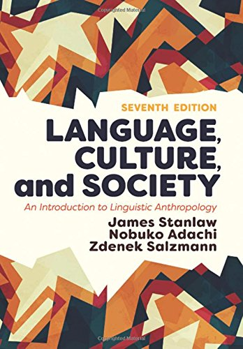 Download pdf language culture and society an introduction to read language culture and society an introduction to linguistic anthropology online book by james stanlaw full supports all version of your device fandeluxe Choice Image