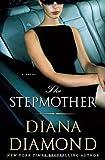 The Stepmother, Diana Diamond, 0312939442