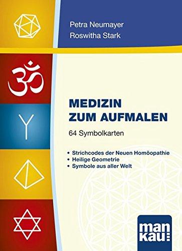 Medizin zum Aufmalen. Kartenset mit 64 Symbolkarten: Strichcodes der Neuen Homöopathie Heilige Geometrie Symbole aus aller Welt