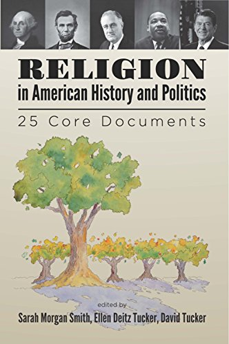 Religion in American History and Politics:  25 Core Documents