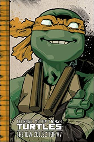 Teenage Mutant Ninja Turtles: The IDW Collection Volume 7 ...