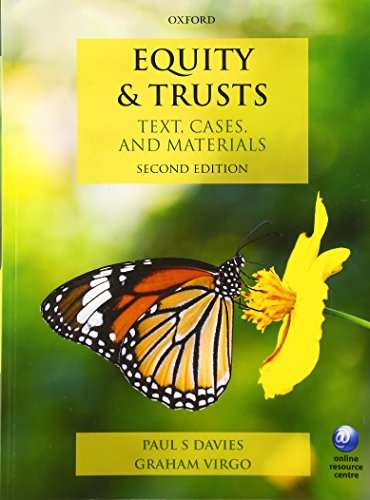 Equity & Trusts: Texts, Cases, and Materials (Text, Cases, And Materials)