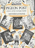 Pigeon Post by Ransome, Arthur (1983) Hardcover
