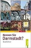 Kennen Sie Darmstadt?: Stadtführer