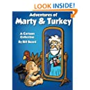 Adventures of Marty and Turkey: A Cartoon Collection by Bill Beard