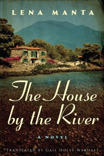 The House by the River by AmazonCrossing