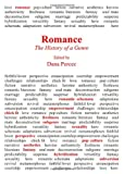 Romance: The History of a Genre, Dana Percec, 1443837342