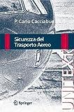 img - for Sicurezza del Trasporto Aereo (UNITEXT) by P. Carlo Cacciabue (2009-12-09) book / textbook / text book