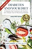 Diabetes and Your Diet: A Diabetes Diet Cookbook