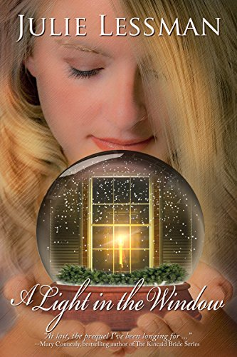 A Light in the Window: Prequel to The Daughters of Boston and Winds of Change Series
