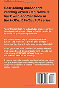 POWER PROFITS! Cash Flow Revolution: How to take your VENDING MACHINE business to the next level using the techniques the pros use (Volume 2) from CreateSpace Independent Publishing Platform