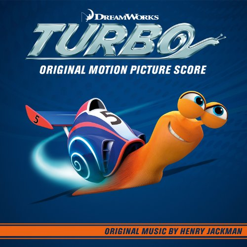 Turbo (Original Motion Picture Score) By Henry Jackman On