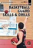 Basketball Guard Skills & Drills - Basketball IQ, Transition Game, Scoring
