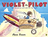 Violet The Pilot (Turtleback School & Library Binding Edition)